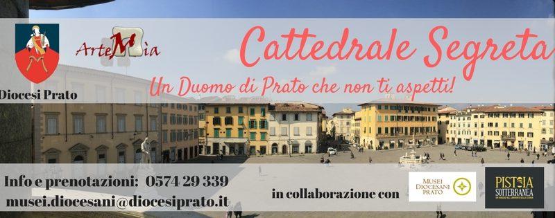 Cattedrale Segreta – Un Duomo di Prato che non ti aspetti!