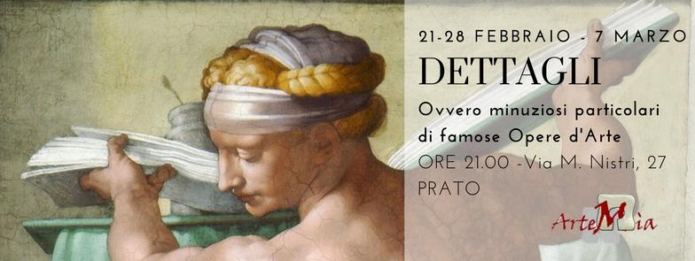 Corso: DETTAGLI, Ovvero minuziosi particolari di famose Opere d'Arte