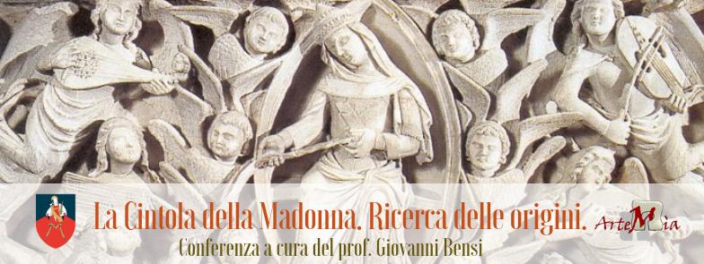 CONFERENZA: La Cintola della Madonna. Ricerca delle origini.