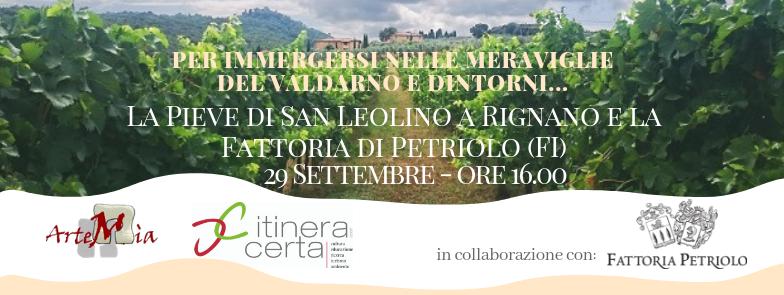 Visita: Per immergersi nelle meraviglie del Valdarno e dintorni... La Pieve di San Leolino a Rignano e la Fattoria di Petriolo (FI)