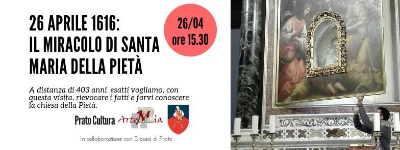 Visita: 26 APRILE 1616: IL MIRACOLO DI SANTA MARIA DELLA PIETÀ