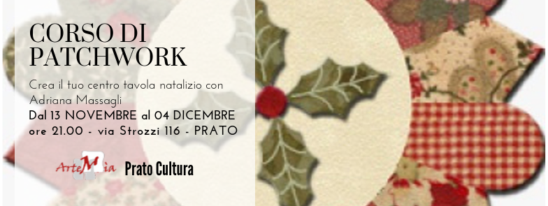 Corso: PATCHWORK - Crea il tuo centro tavola natalizio con Adriana Massagli!