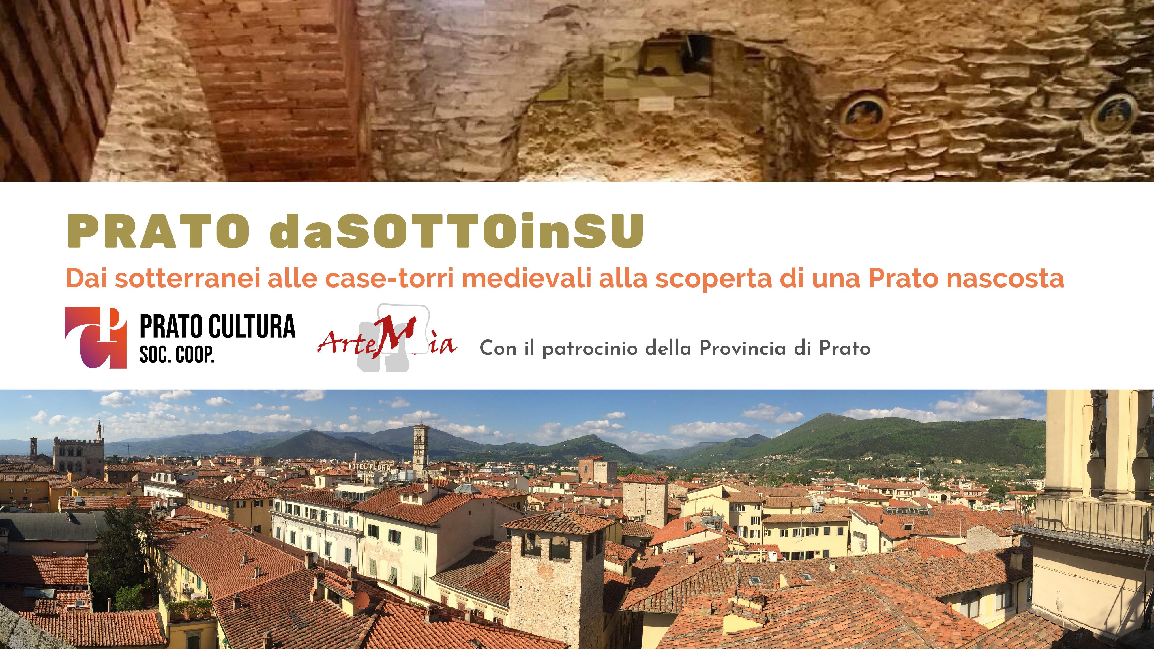 Visita: PRATO daSOTTOinSU: DAI SOTTERRANEI ALLE CASE-TORRI MEDIEVALI!