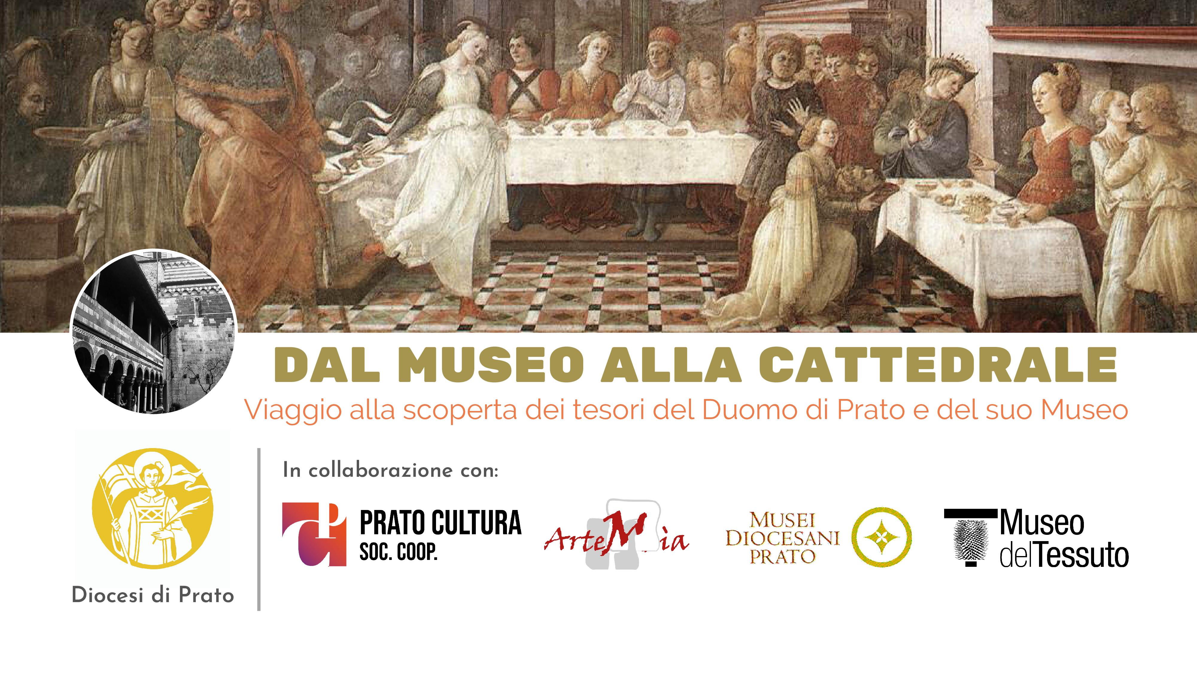 Dal Museo alla Cattedrale. Viaggio alla scoperta dei tesori del Duomo di Prato