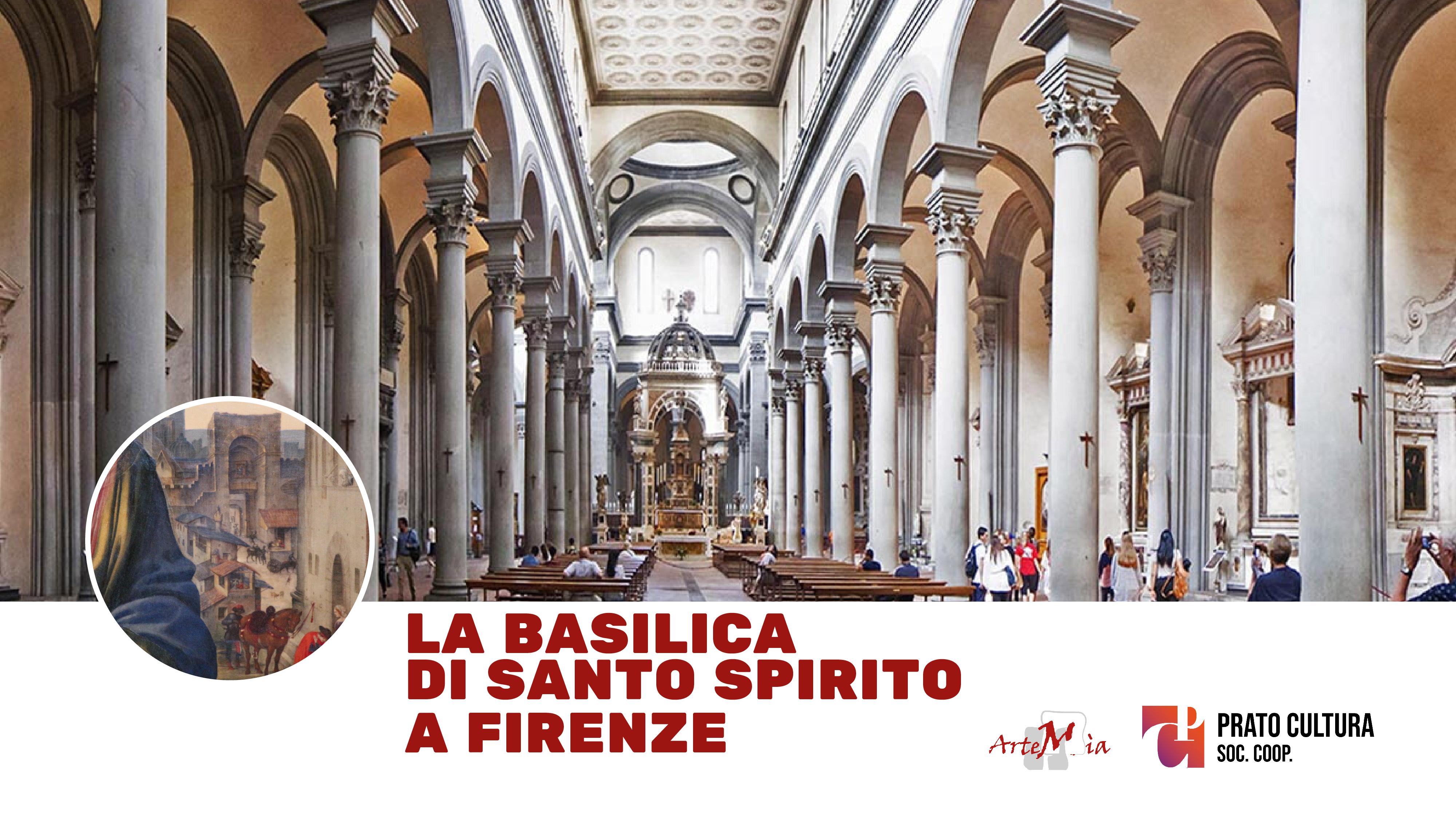 Visita: La Basilica di Santo Spirito a Firenze