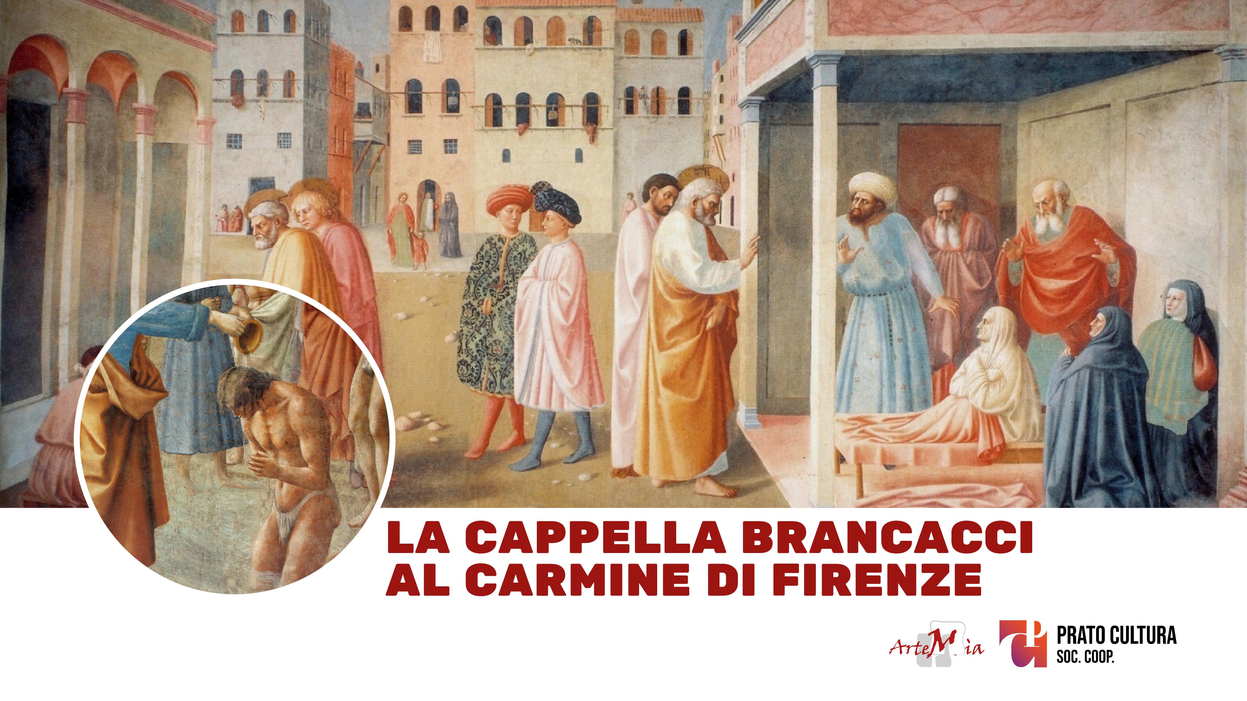 Visita: la cappella Brancacci al Carmine di Firenze