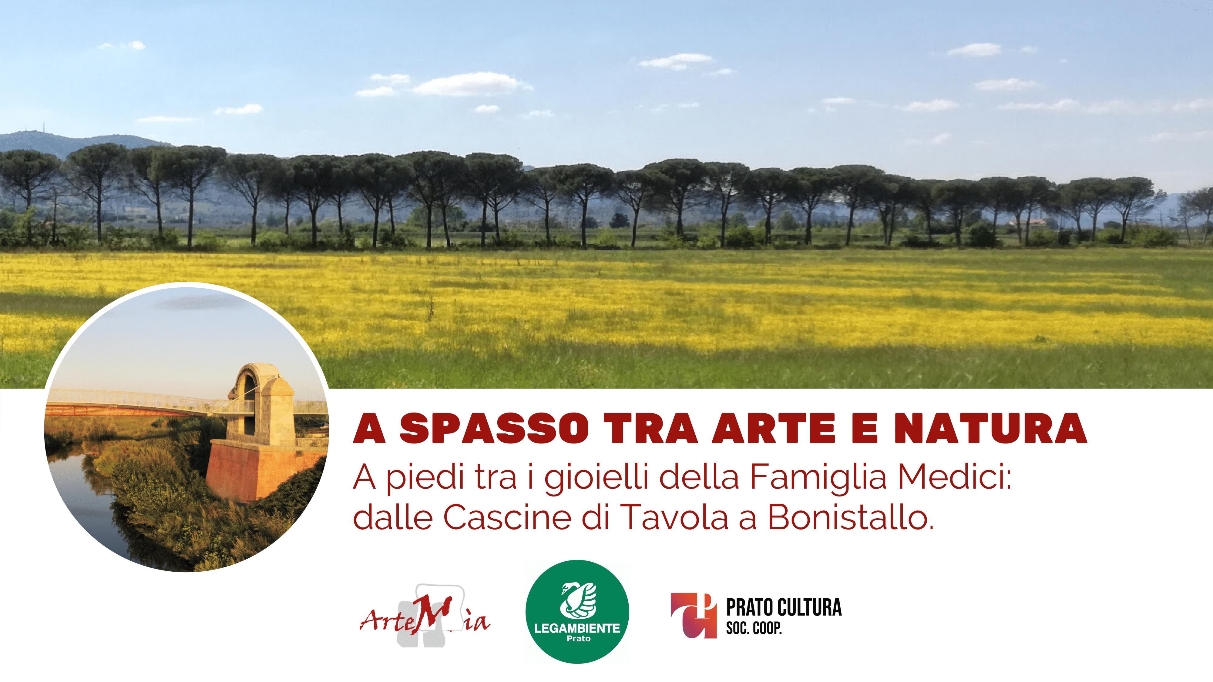 Visita: A SPASSO TRA ARTE E NATURA - A piedi tra i gioielli della Famiglia Medici: dalle Cascine di Tavola a Bonistallo.