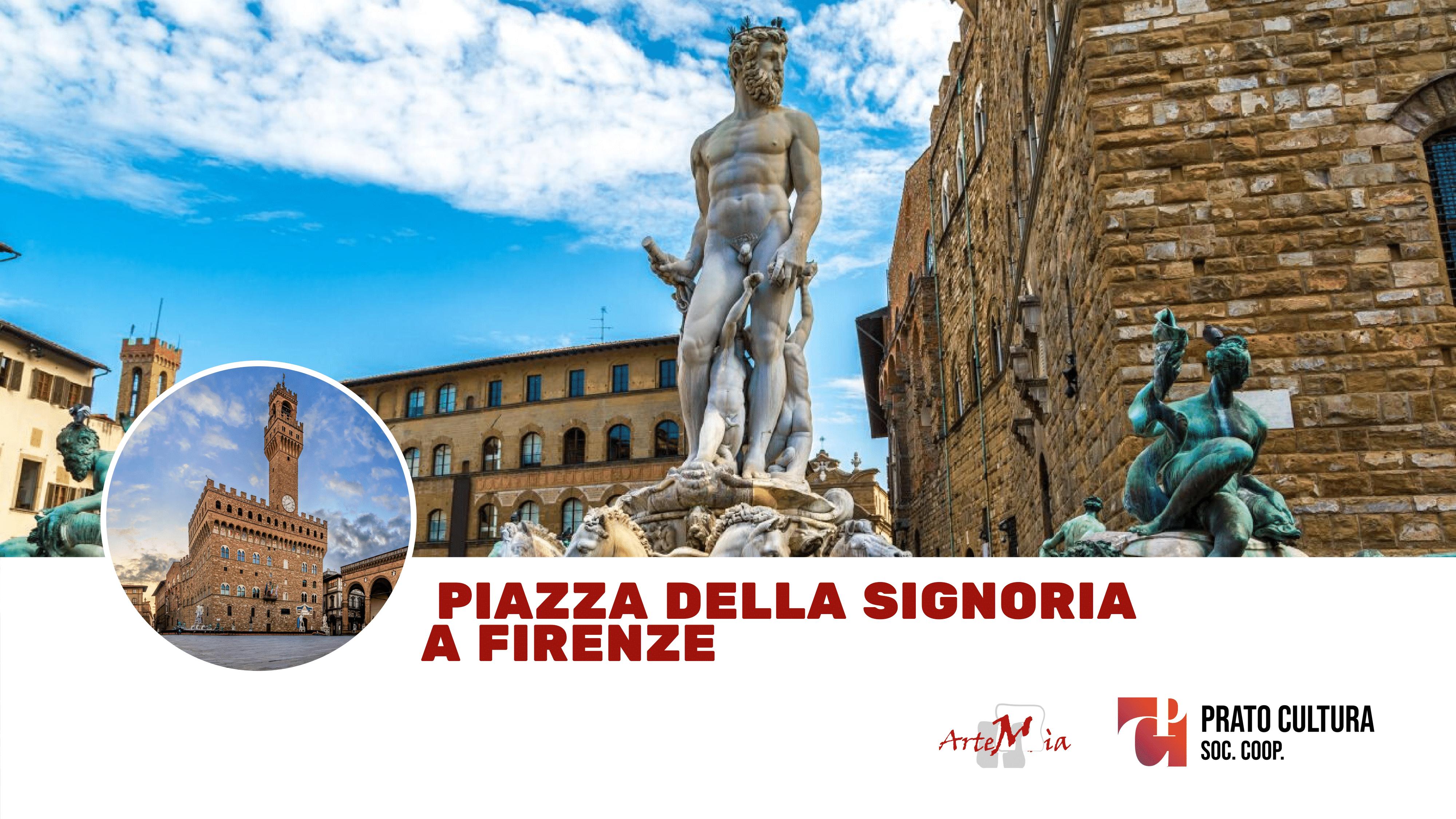 Visita: Piazza della Signoria a Firenze