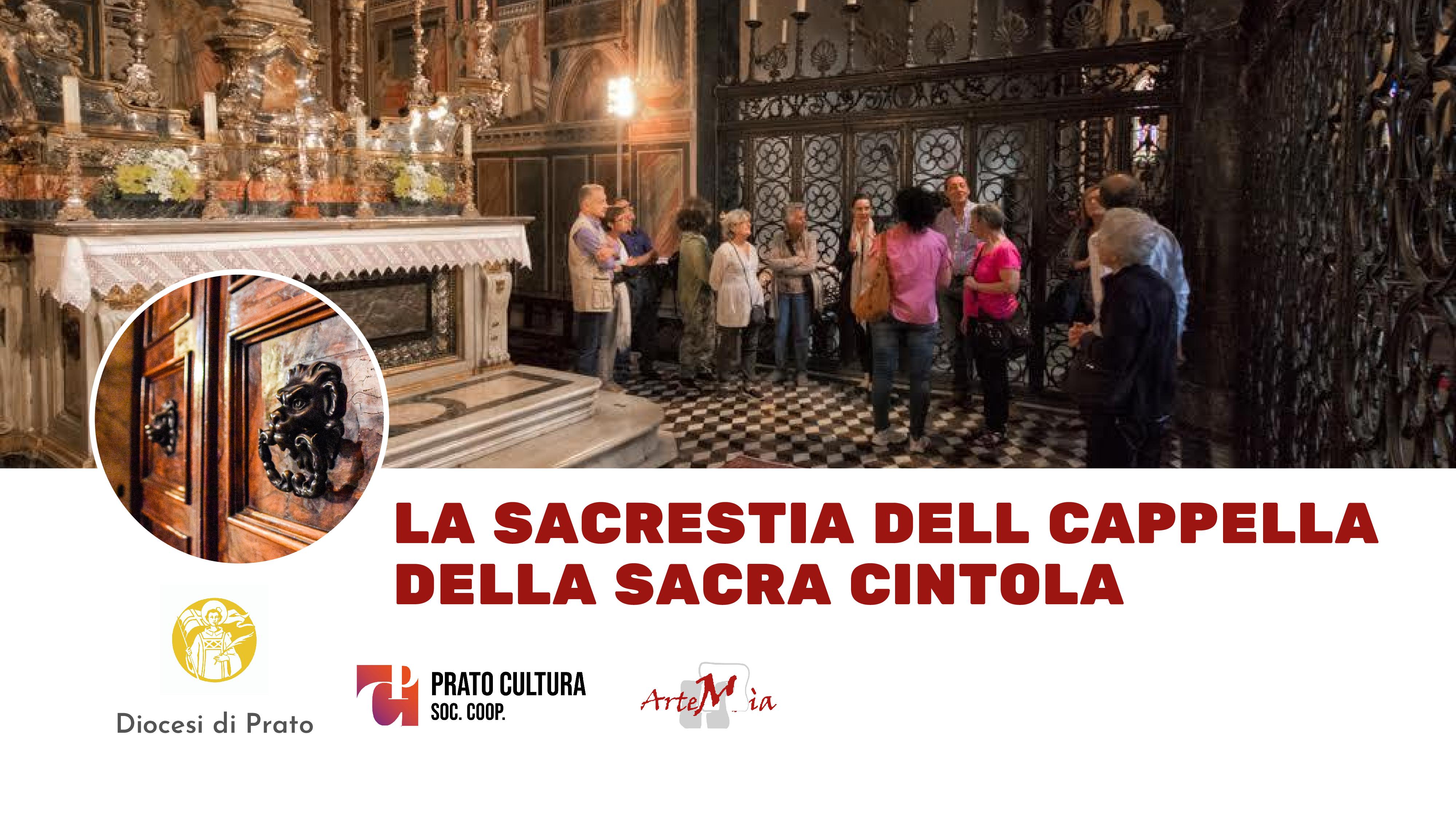 Visita: La Sacrestia della Cappella della Sacra Cintola a Prato