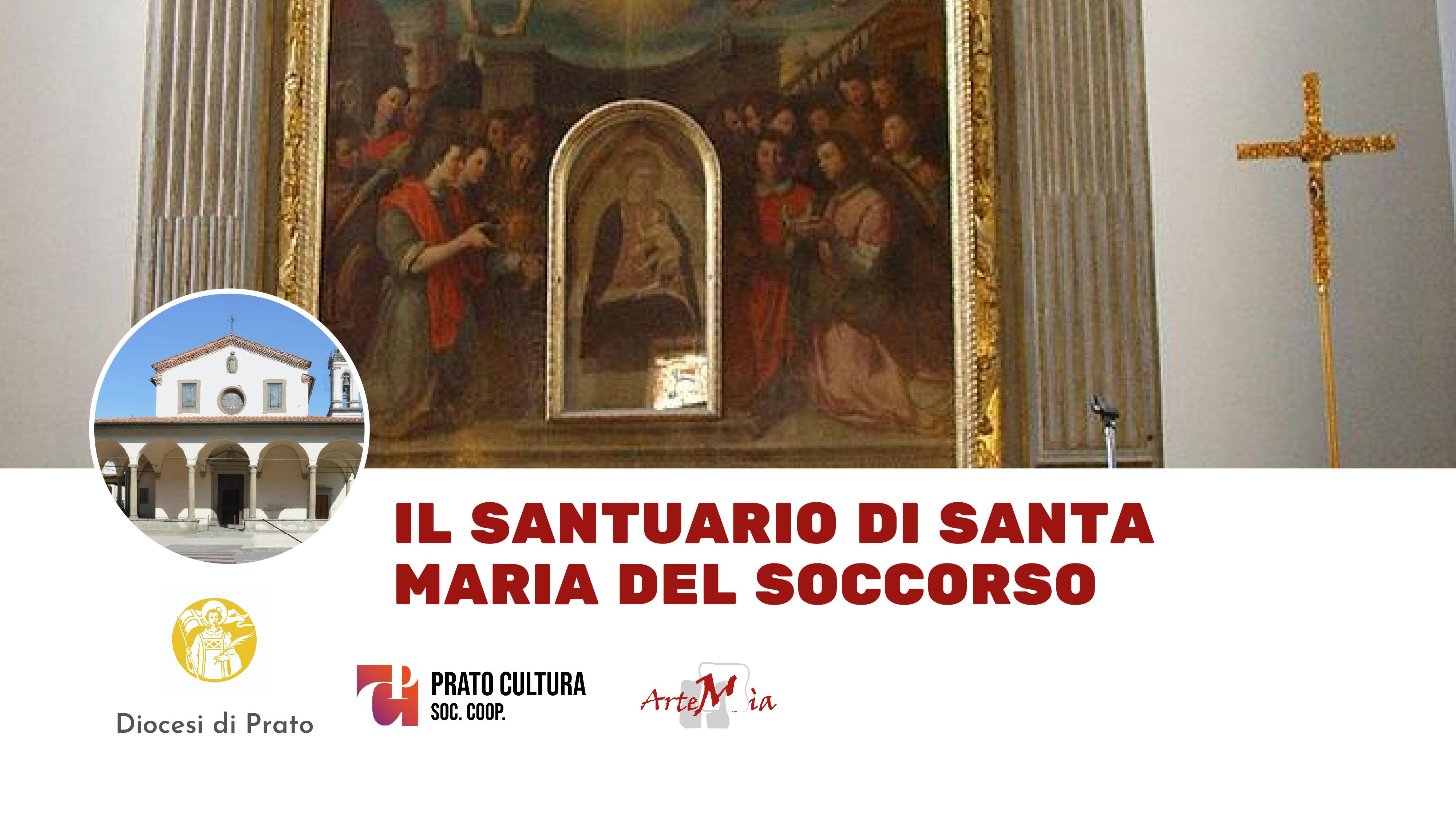 Visita: Il Santuario di Santa Maria del Soccorso a Prato