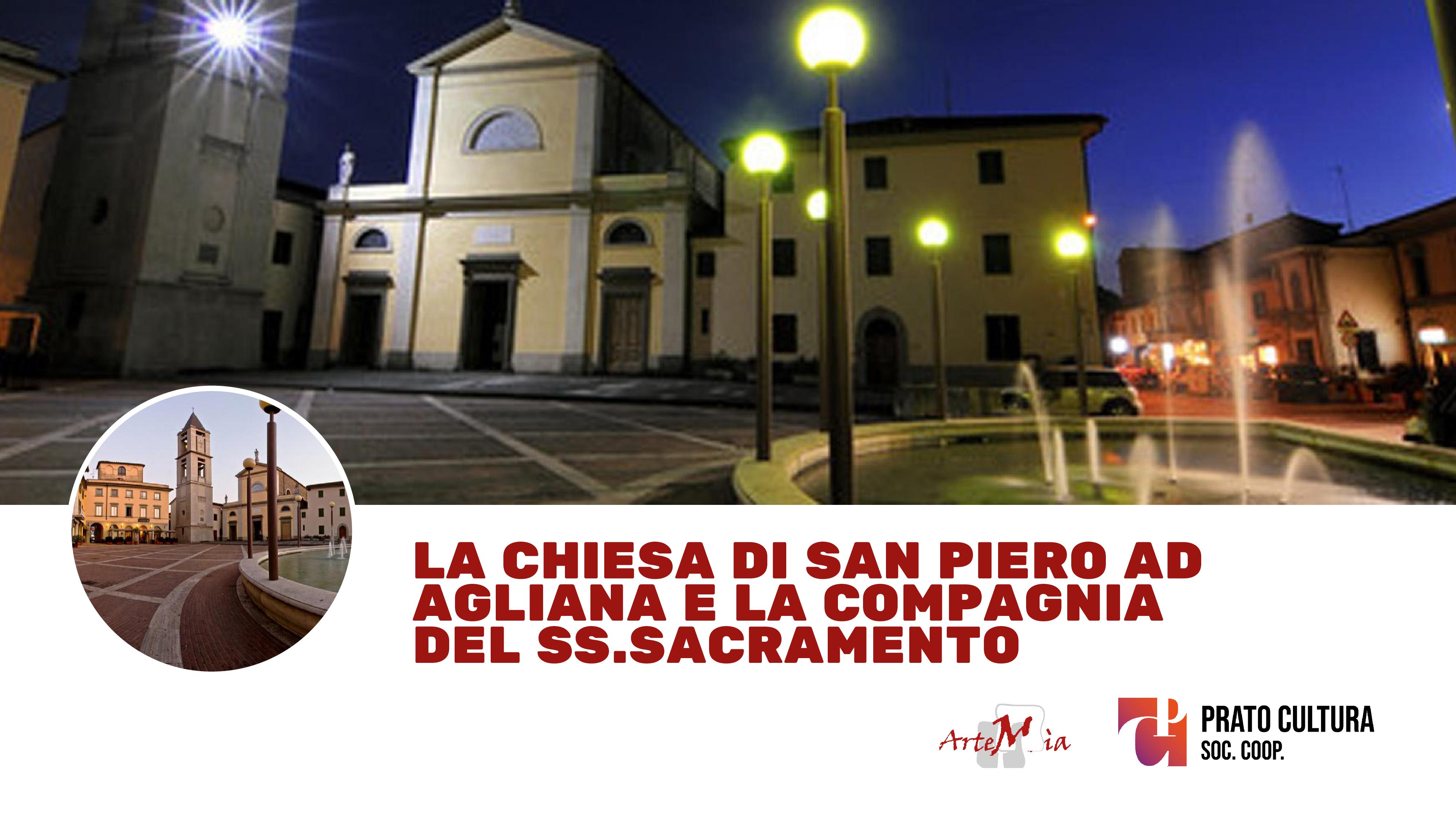 Visita: la chiesa di San Piero ad Agliana e la Compagnia del SS.Sacramento