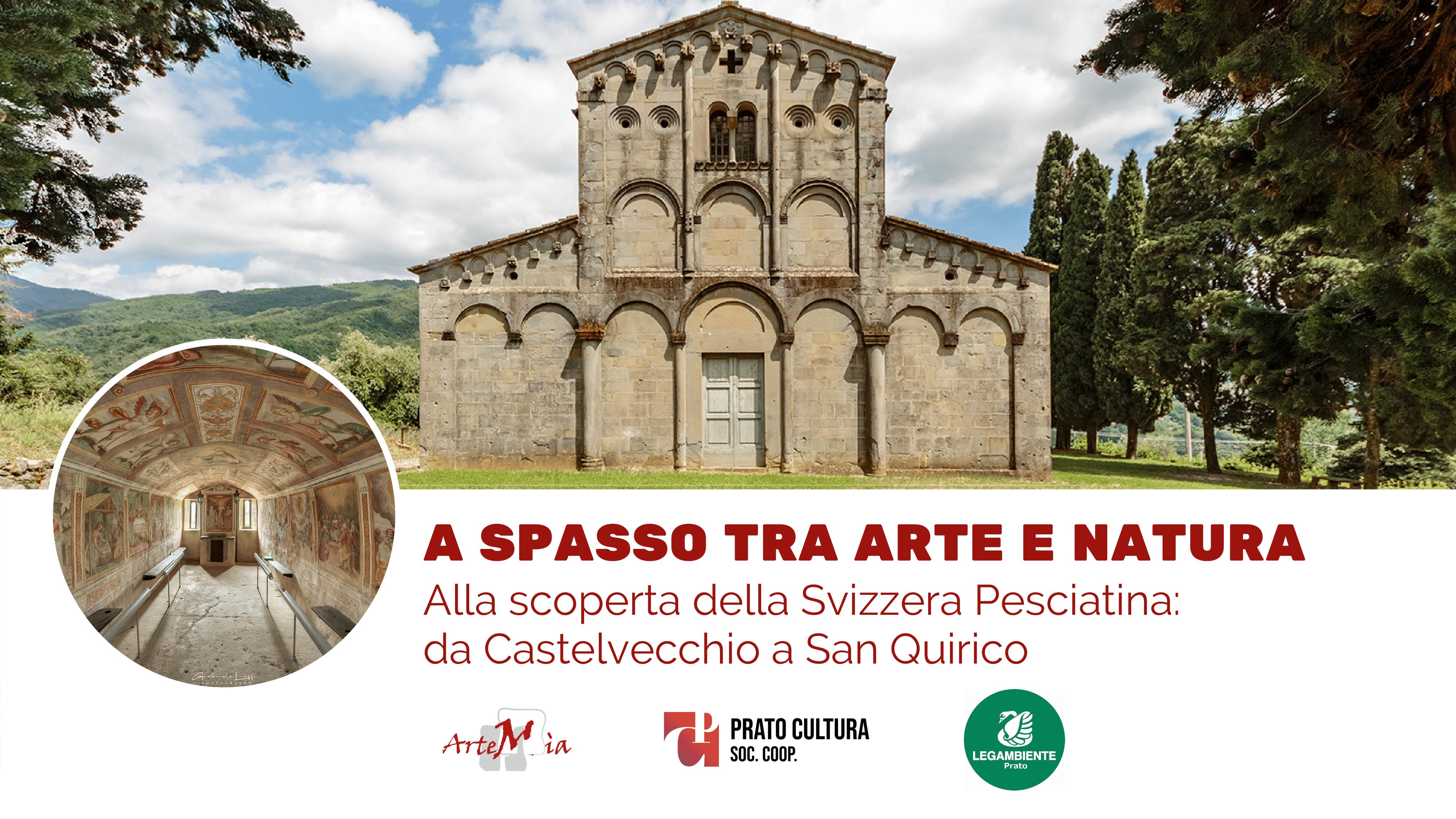 Visita: A SPASSO TRA ARTE E NATURA - Alla scoperta della Svizzera Pesciatina: da Castelvecchio a San Quirico