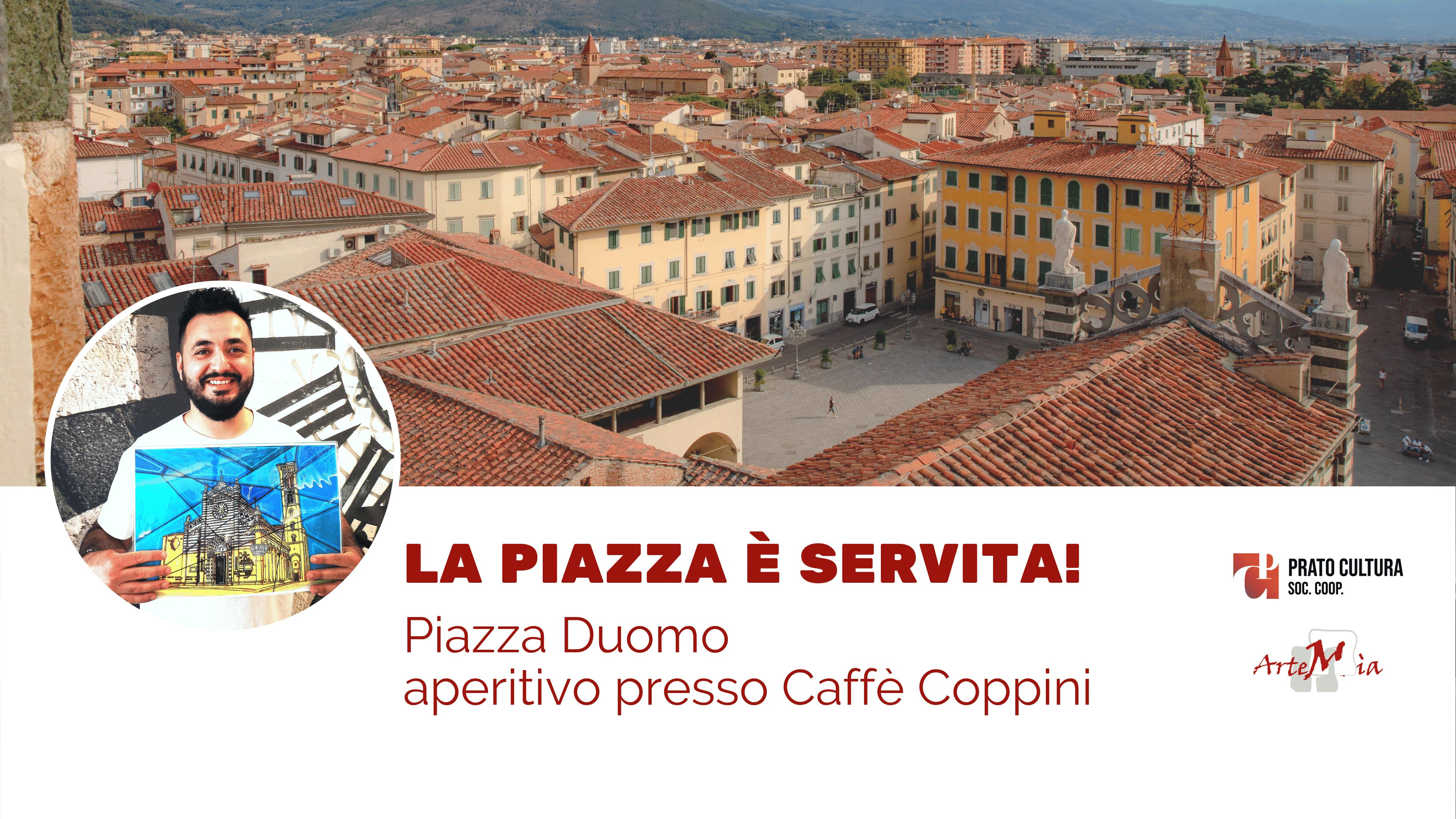 La piazza è servita! Piazza del Duomo - Caffè Coppini