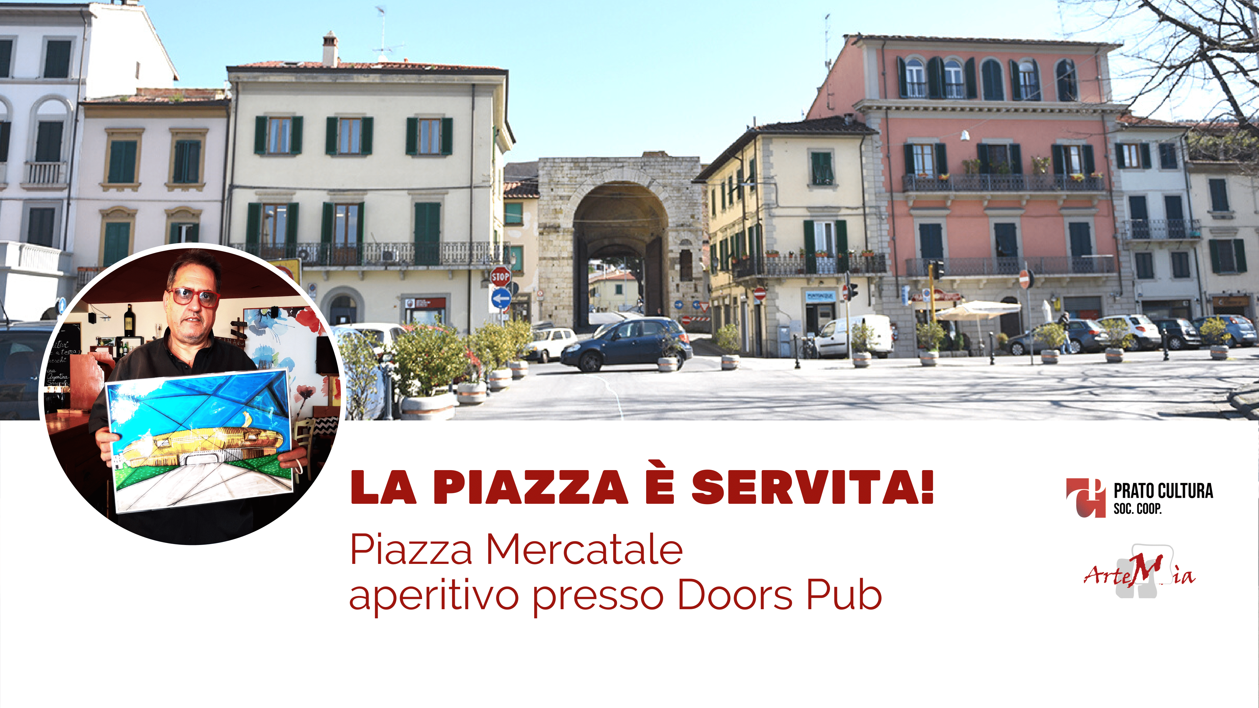 La piazza è servita! Piazza Mercatale - Doors Pub