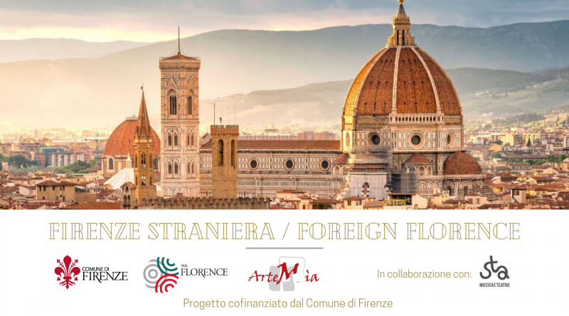Firenze Straniera / Foreign Florence